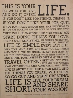 Textplakat: This is your life. Do what you love …